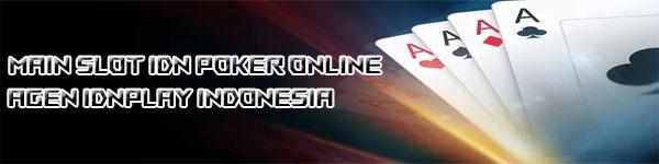 Slot-IDN-Poker-Online-Agen-IDNPLAY